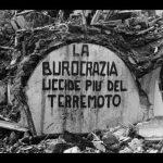 Il sisma non ferma la volontà di ricominciare, la burocrazia sì!