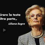1945-2019 per non dimenticare; Liliana Segre