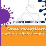 Covid-19, raccolta e smaltimento rifiuti domestici in caso di positività o quarantena obbligatoria