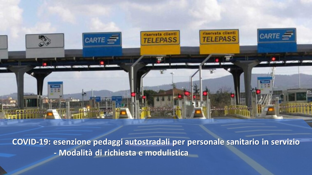 autostrade-covid-19-da-ieri-esenzione-pedaggi-per-personale-sanitario-in-servizio