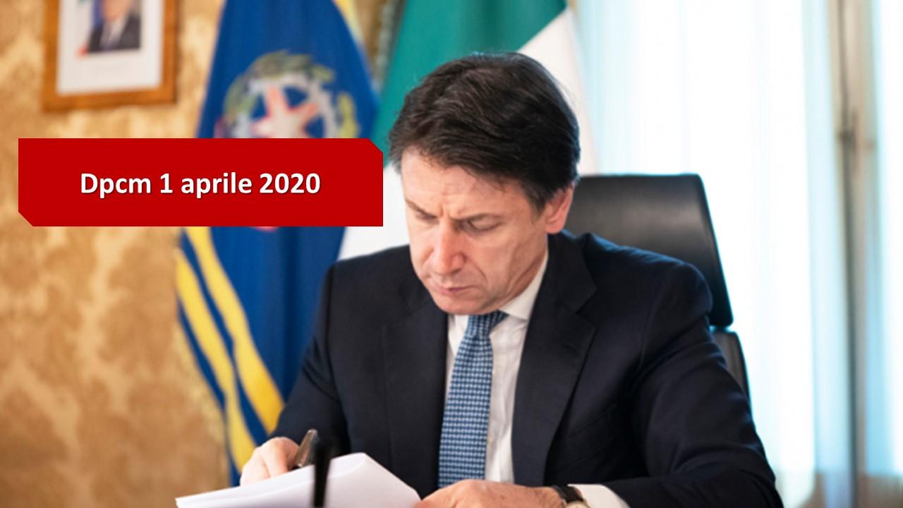 Coronavirus: il Dpcm del 1 aprile 2020 firmato dal Presidente Conte - Roberto Schenone